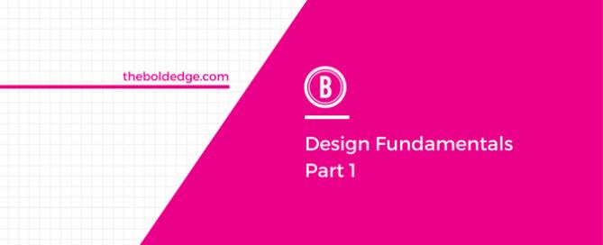 Design Fundamentals Part 1