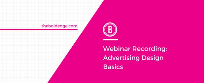 Webinar Recording: Advertising Design Basics