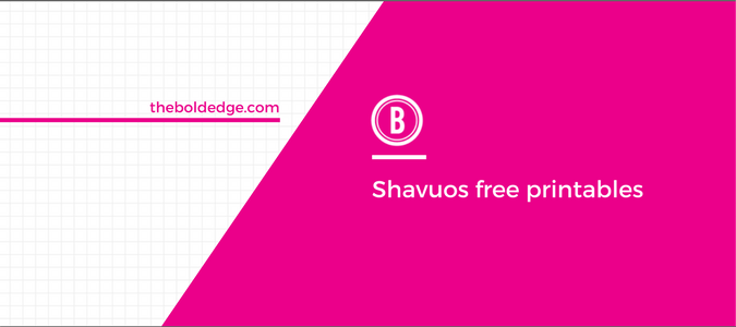 Shavuos free printables